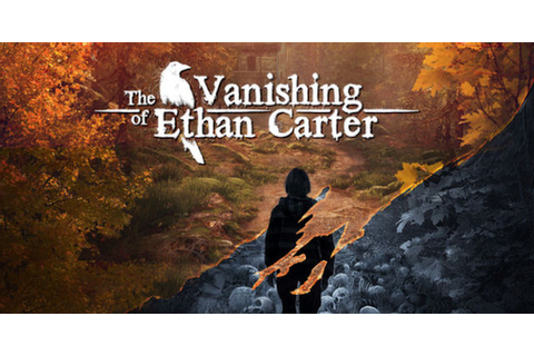 The Vanishing of Ethan Carter Walkthrough