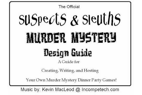 Suspects & Sleuths Murder Mystery Design Guide.wmv - YouTube
