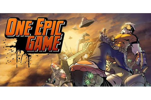 One Epic Game - The world can't save itself - free-apps ...