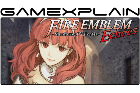 Fire Emblem Echoes: Shadows of Valentia - Reveal Trailer ...