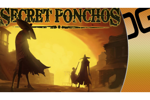 Secret Ponchos [PC] - Indie Game Spotlight + Giveaway ...