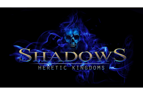 Download Full Version Shadows Heretic Kingdoms PC Game ...