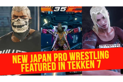 New Japan Pro Wrestling Featured In New Tekken 7 Video ...