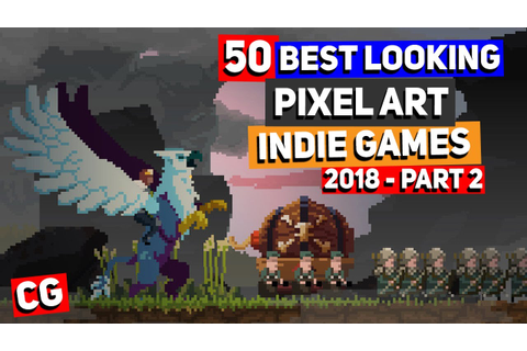 50 BEST LOOKING Pixel Art Indie Games of 2018 - Part 2 ...