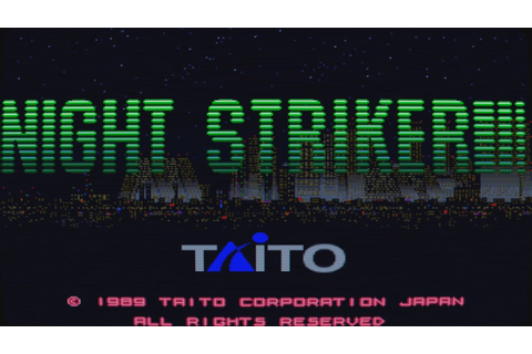 Night Striker Intro (Arcade Game) - YouTube