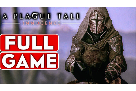 A PLAGUE TALE INNOCENCE Gameplay Walkthrough Part 1 FULL ...
