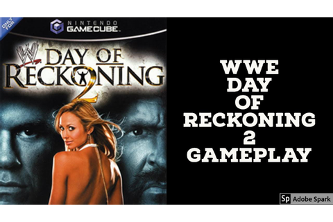 WWE Day Of Reckoning 2 Gameplay For GameCube (The Last WWE ...