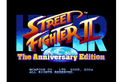 Hyper Street Fighter II The Anniversary Edition - Arcade ...