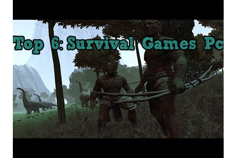 Top 6 Survival Games 2014 Pc - YouTube
