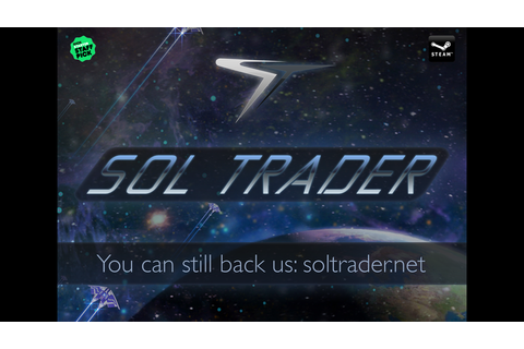 Sol Trader: a single player space game all about people by ...