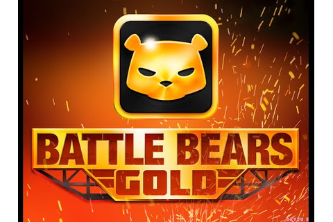 Battle Bears Gold - En Windows 10 y Android - YouTube