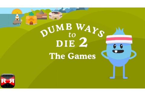 Dumb Ways to Die 2: The Games (By Metro Trains Melbourne ...