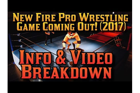 New Fire Pro Wrestling Game Coming Out! (2017):Video ...