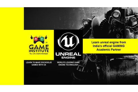 Game Institute official academic partner for Unreal Engine ...