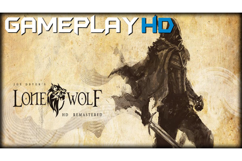Joe Dever's Lone Wolf HD Remastered Gameplay (PC HD) - YouTube