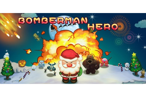 Bomberman Hero - Download android game