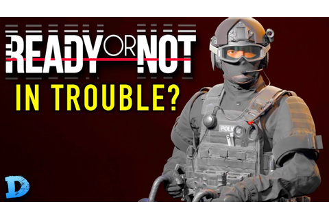 Void Interactive In Trouble? | Ready Or Not Game ...