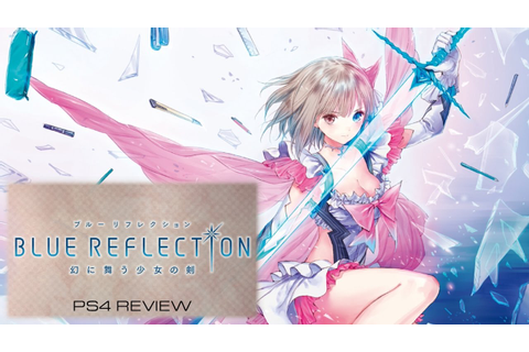 [PS4] Blue Reflection video review - YouTube