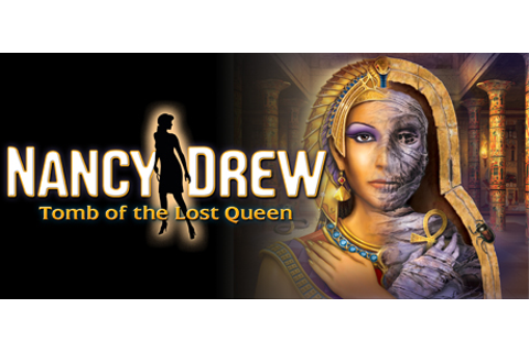 Nancy Drew: Tomb of the Lost Queen on Steam