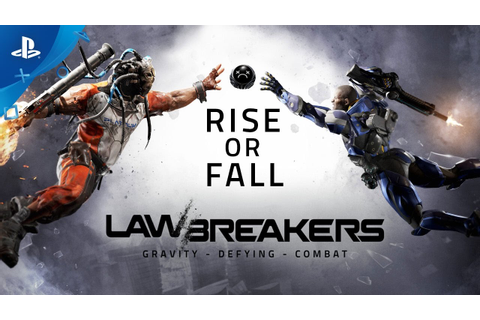 LawBreakers - Rise or Fall | PS4 - YouTube