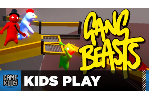 THE COMEBACK KID - Gang Beasts - Kids Play - YouTube