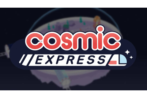 Cosmic Express » FREE DOWNLOAD | CRACKED-GAMES.ORG