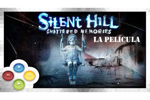 Silent Hill Shattered Memories (GAME) Pelicula Completa ...