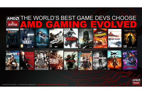 AMD Announces Never Settle Forever Gaming Bundle - You ...