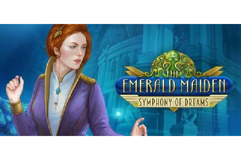 The Emerald Maiden: Symphony of Dreams Free Download ...
