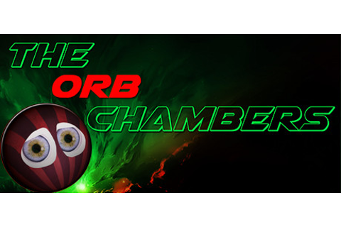 The Orb Chambers™ on Steam