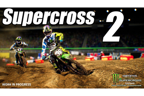 2019 Monster Energy Supercross: The Official Videogame 2 ...