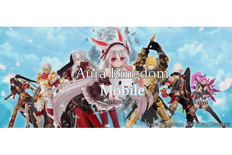 Aura Kingdom Mobile Gameplay