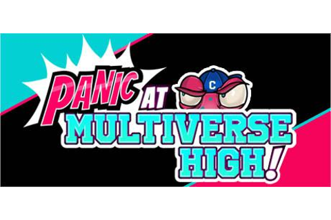 PANIC at Multiverse High! - Wikipedia