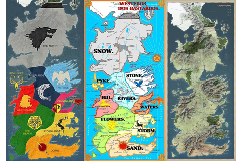 The Seven Kingdoms of Westeros.. The Bastard Names of The ...