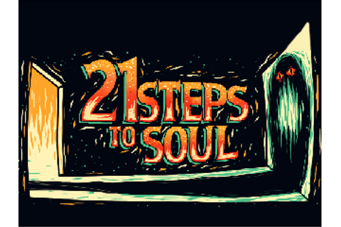 The game is out now! news - 21 Steps to Soul - Indie DB