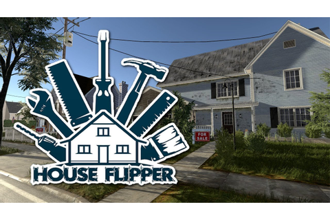 How I Started Flipping Houses | HOUSE FLIPPER GAME - YouTube