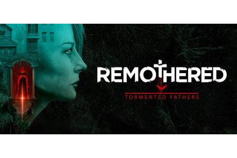 Remothered: Tormented Fathers System Requirements - System ...