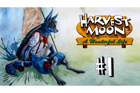 Harvest Moon: A Wonderful Life Walkthrough #1 - The ...