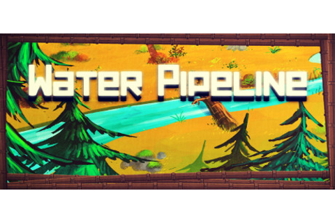 Water Pipeline on Steam