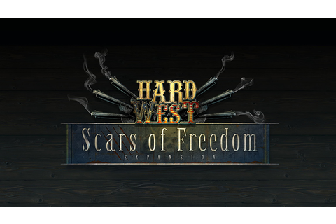 Hard West: Scars of Freedom - Free Full Download | CODEX ...