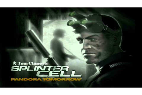 Tom Clancy's Splinter Cell Pandora Tomorrow OST - Main ...