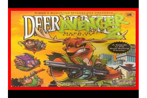 Deer Avenger 2 - Deer in the City 1999 PC - YouTube