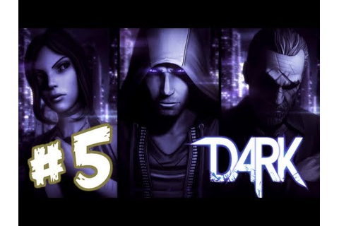 DARK (Video Game) - Gameplay Walkthrough Part 5 - Chapter ...