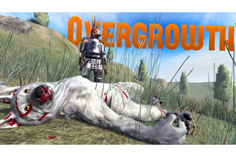 Overgrowth Beta Gameplay - A Kings Betrayal - Killing ...