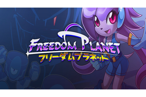Freedom Planet Free PC Game Archives - Free GoG PC Games