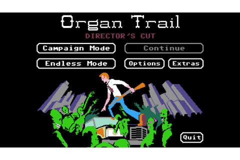Organ Trail: Director's Cut | Dad's Gaming Addiction