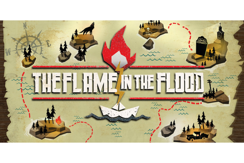 The Flame in the Flood: Complete Edition | Nintendo Switch ...