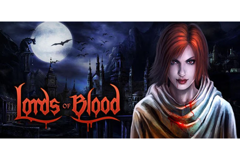 Lords of Blood - Vampire RPG » Android Games 365 - Free ...