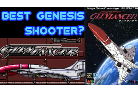 Gley Lancer (Genesis/Mega Drive) Review - Game play - YouTube