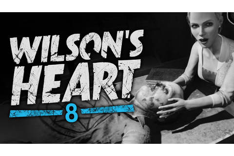 Wilson's Heart VR #8 - The Laundry Room (Oculus Touch ...
